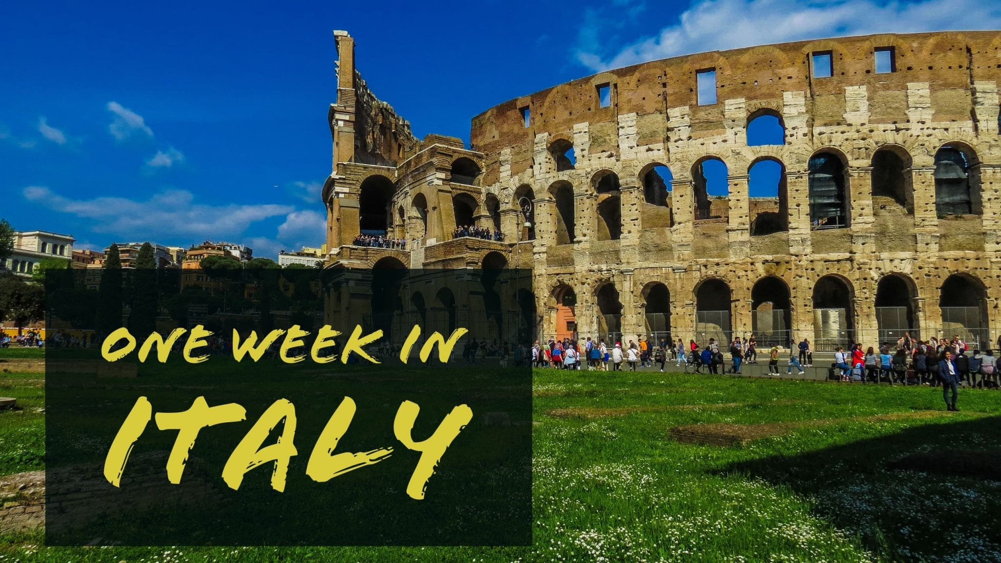 One Week in Italy Itinerary