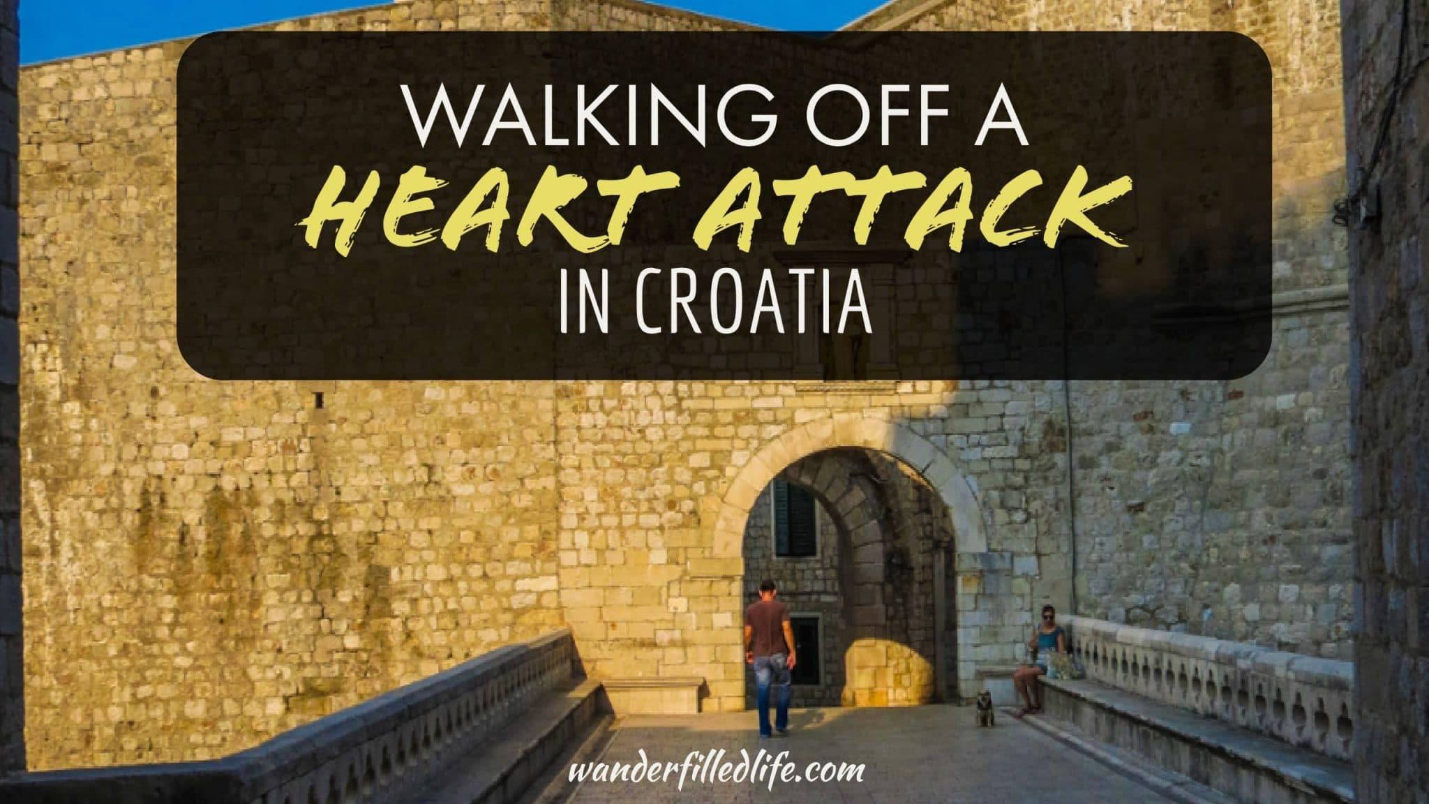 Walking Off a Heat Attack in Croatia