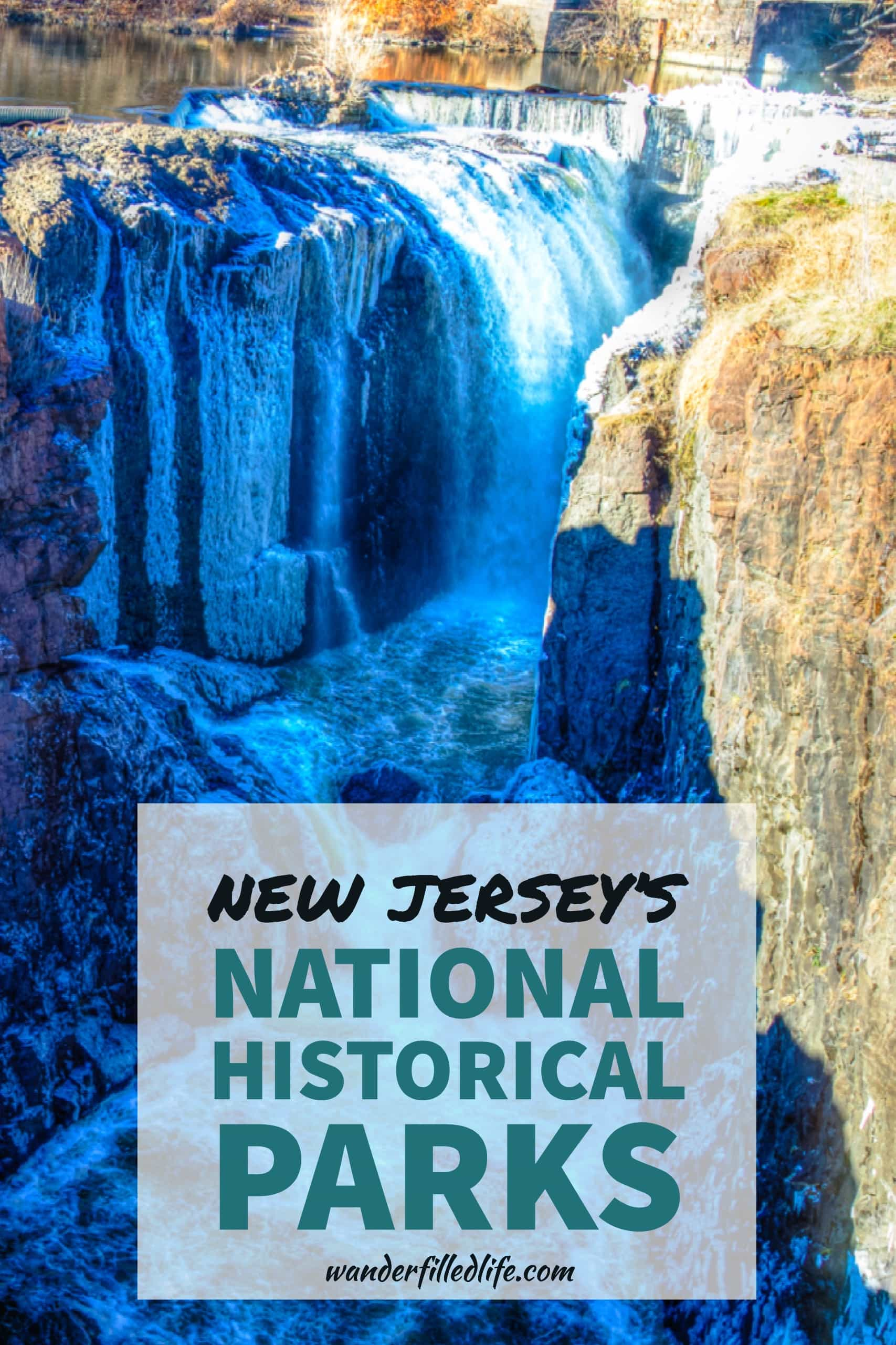 An inside look at the New Jersey National Historical Parks: Morristown NHP, Paterson Great Falls NHP and Thomas Edison NHP.