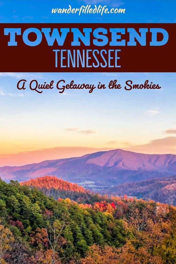 We decided to get away for a quiet weekend in the mountains. We found the perfect Smoky Mountain getaway in Townsend, just outside Great Smoky Mountains NP.