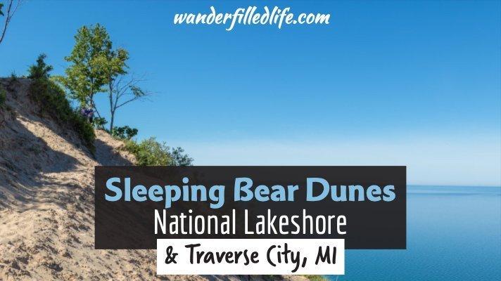Sleeping Bear Dunes & Traverse City